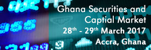 Ghana Securities and Capital Market  conference