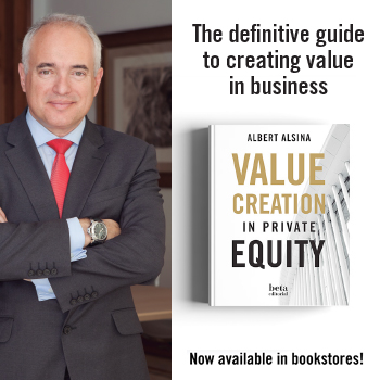 Value Creation in Private Equity, Albert Alsina, CEO of Mediterrania Capital Partners