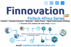 <p>Finnovation Africa: Ethiopia 2017 will be held at the Radisson Blu Addis Ababa on the 3rd of November 2017 and will tackle the most pressing questions for the progress of FinTech and the positive and profitable transformation of banking in Africa, providing a platform for all stakeholders to engage in creating the future of financial services on the continent – from established banking powerhouses to FinTech start‐ups. The event will gather all players in the African FinTech ecosystem, including: Government policymakers, leading banks & financial institutions, MNOs, legacy and neo payment players, international & regional investors, and the tech start‐up community on the continent who will come together at Finnovation Africa 2017 in Ethiopia with the purpose of driving positive FinTech impacts for Africa.</p>