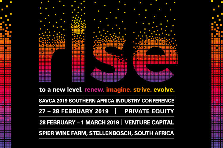 "<p>SAVCA presents its next industry conference on 27-28 February 2019 for Private Equity and 28 February -1 March 2019 for Venture Capital, at Spier Wine Farm, Stellenbosch, South Africa.</p>  <p>The theme of the SAVCA 2019 Conference is ""RISE to a new level"".</p>  <p>The conference will explore and showcase how, despite tough economic times, the industry continues to RISE. RISE represents how venture capital and private equity continues and should continue to ""Renew. Imagine. Strive. Evolve"". The conference agenda will be shaped around these concepts, with a focus on the private equity and venture capital industry.</p>  <p>Private Equity Conference: <a href=""https://scatterlings.eventsair.com/savca-2019/savca2019/Site/Register"" target=""_blank"">https://scatterlings.eventsair.com/savca-2019/savca2019/Site/Register</a></p>  <p>Venture Capital Conference: <a href=""https://scatterlings.eventsair.com/savca-2019/vc"" target=""_blank"">https://scatterlings.eventsair.com/savca-2019/vc</a></p>"